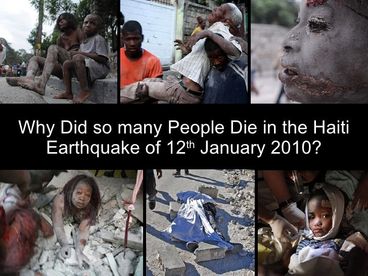 Why Did so many People Die in the Haiti Earthquake of 12 th  January 2010?