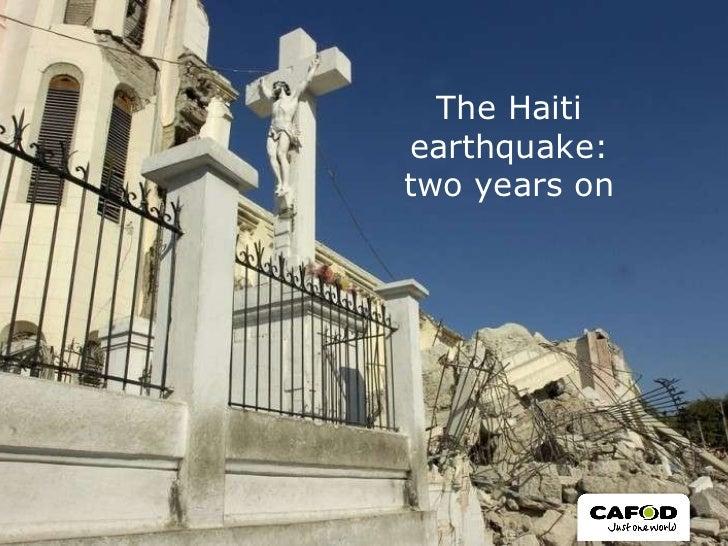 The Haiti earthquake: two years on