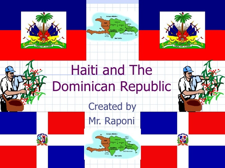 Haiti and the dominican republic finished