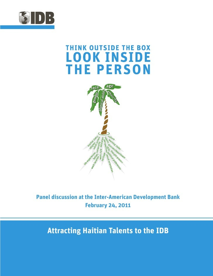 Panel discussion at the Inter-American Development Bank                    February 24, 2011    Attracting Haitian Talents...