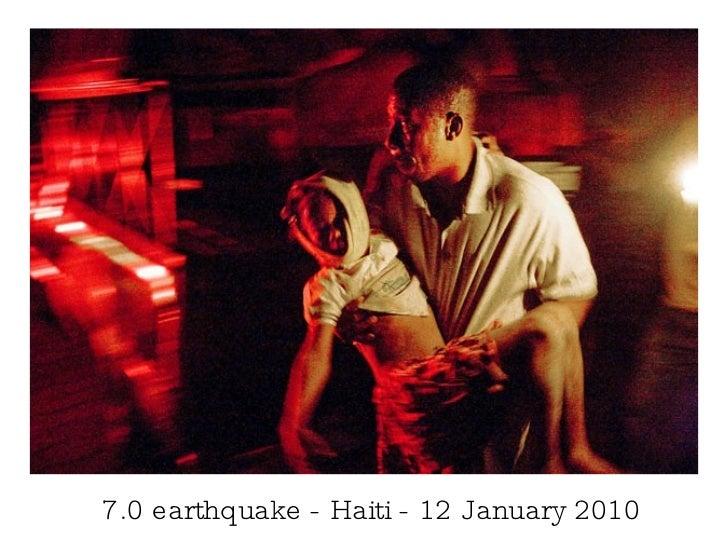7.0 earthquake - Haiti - 12 January 2010