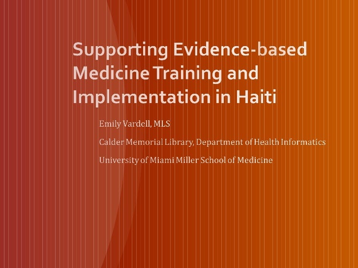 Supporting Evidence-based Medicine Training and Implementation in Haiti