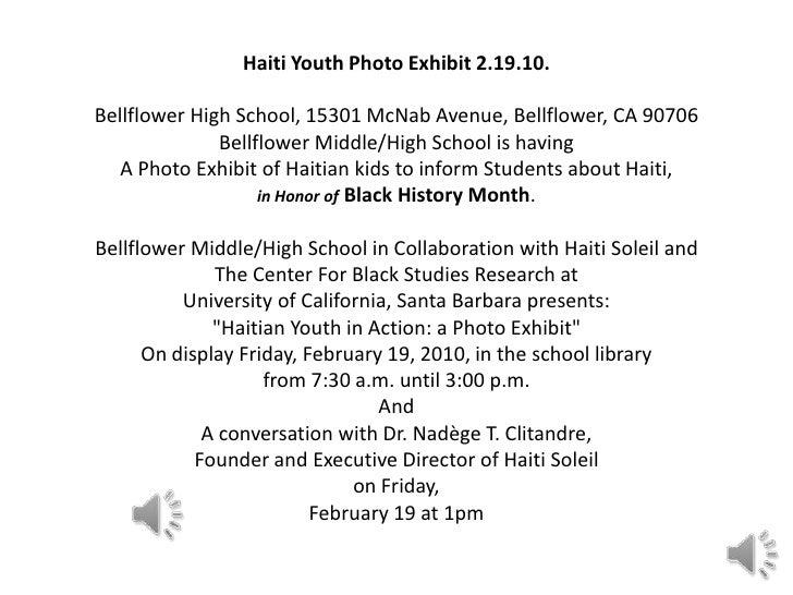 Haiti Youth Photo Exhibit 2.19.10. Bellflower High School, 15301 McNab Avenue, Bellflower, CA 90706 Bellflower Middle/High...