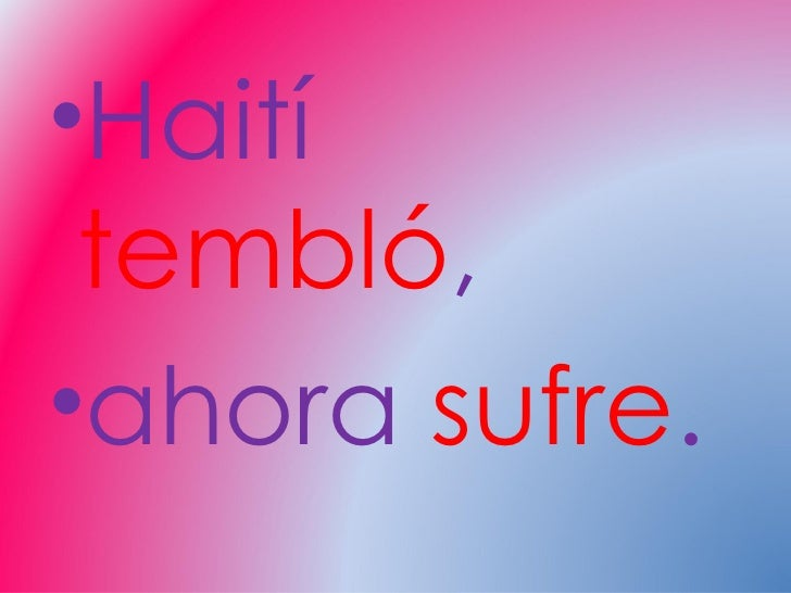 Haití tembló, ahora sufre