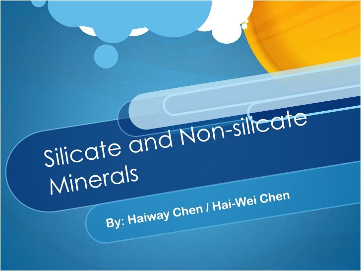 What are silicate and non-silicate minerals? Silicate and non-silicate minerals are the two most common types of classific...