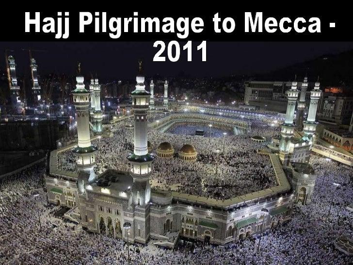 Hajj Pilgrimage to Mecca -  2011