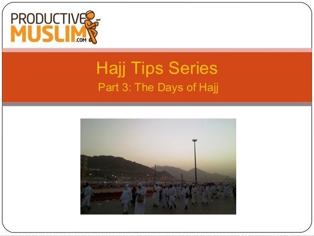 [Hajj Tips Series - Part 3] The Days of Hajj