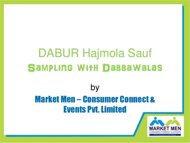 DABUR Hajmola Sauf Sampling with Dabbawalas by Market Men – Consumer Connect & Events Pvt. Limited