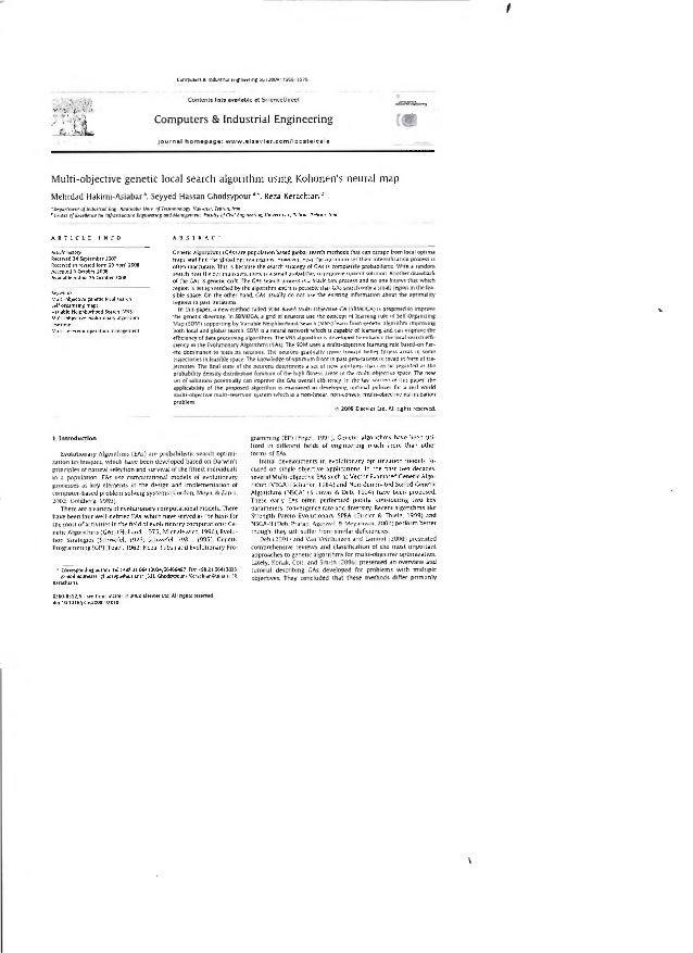 Hakimi asiabar, m. 2009: multi-objective genetic local search algorithm using kohonens neural map
