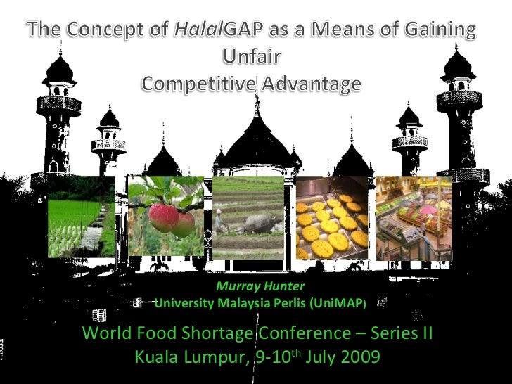 Murray Hunter University Malaysia Perlis (UniMAP ) World Food Shortage Conference – Series II Kuala Lumpur, 9-10 th  July ...