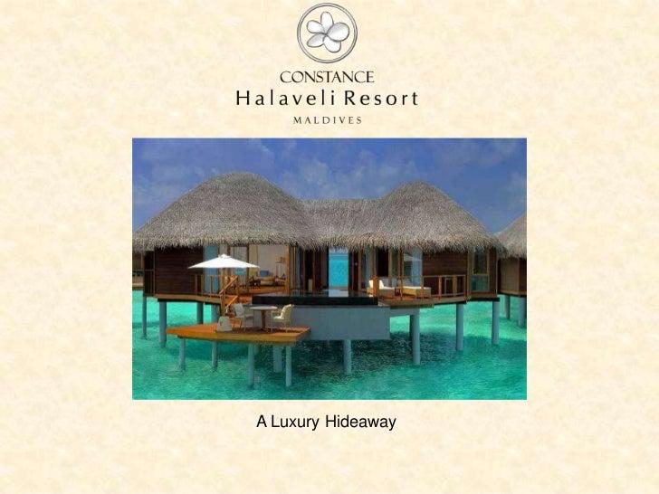 A Luxury Hideaway<br />