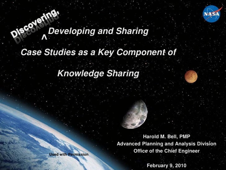Developing and Sharing    ^Case Studies as a Key Component of           Knowledge Sharing                                 ...