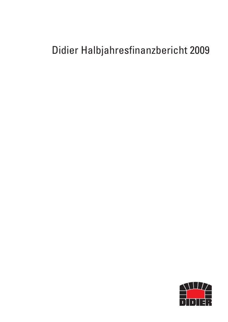 Didier Halbjahresfinanzbericht 2009