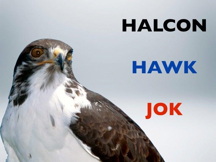 HALCONHAWK JOK