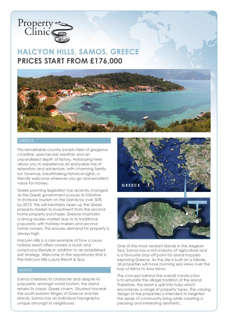 Halcyon Hills, samos, Greece Prices start from £176,000     Greece  This remarkable country boasts miles of gorgeous coast...