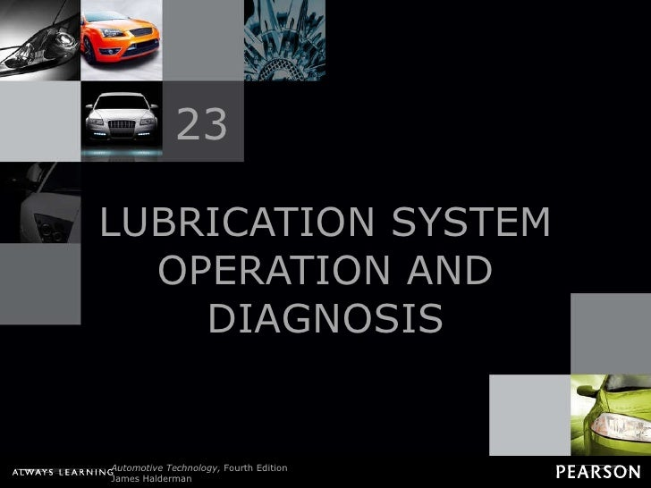 LUBRICATION SYSTEM OPERATION AND DIAGNOSIS 23