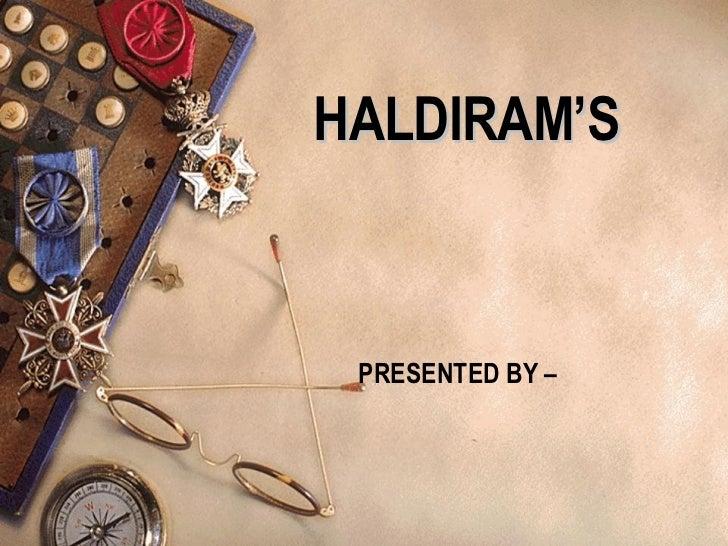 HALDIRAM'S  PRESENTED BY –