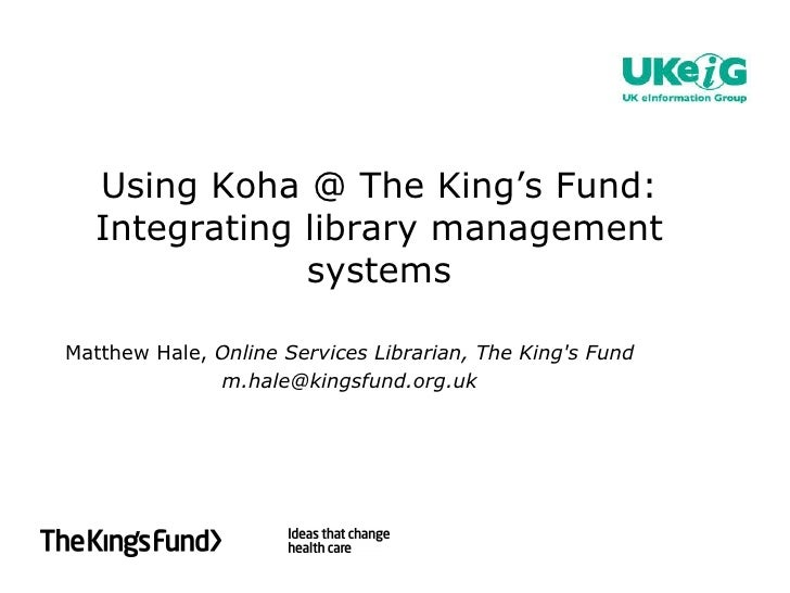 Matthew Hale - Open Source at the Kings Fund