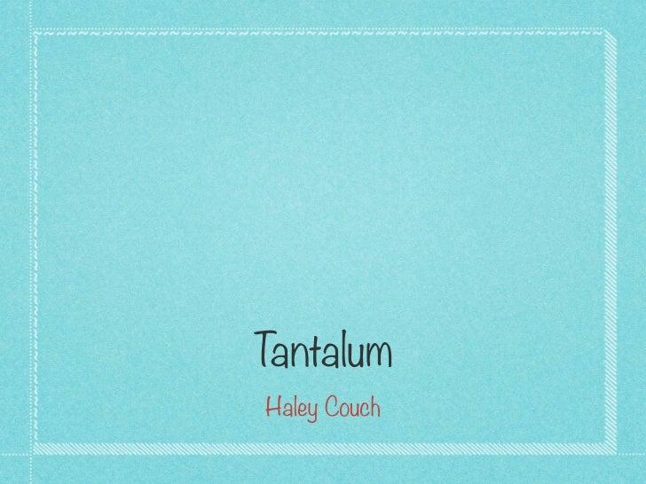Ta Tantalum