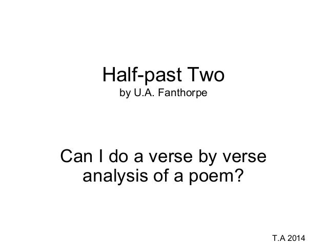 analysis of poems half past two Posts about format for poems comparison of poems poetry answer style list of poems edexcel literature o levels written by h rehman  half-past two — u a .