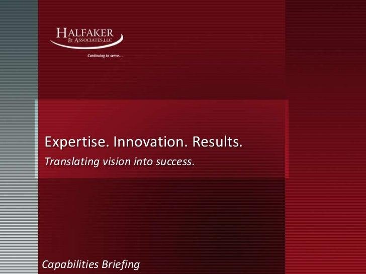 Halfaker Capabilities Presentation