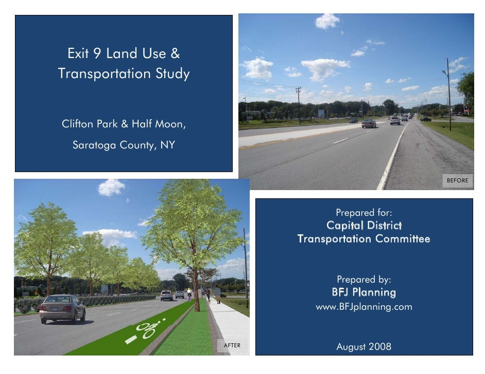 Exit 9 Land Use & Transportation Study   Clifton Park & Half Moon,   Saratoga County, NY                                  ...