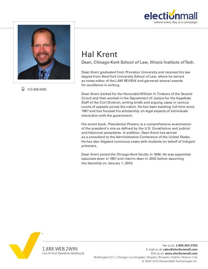 Hal Krent                                        Dean, Chicago-Kent School of Law, Illinois Institute of Tech.            ...
