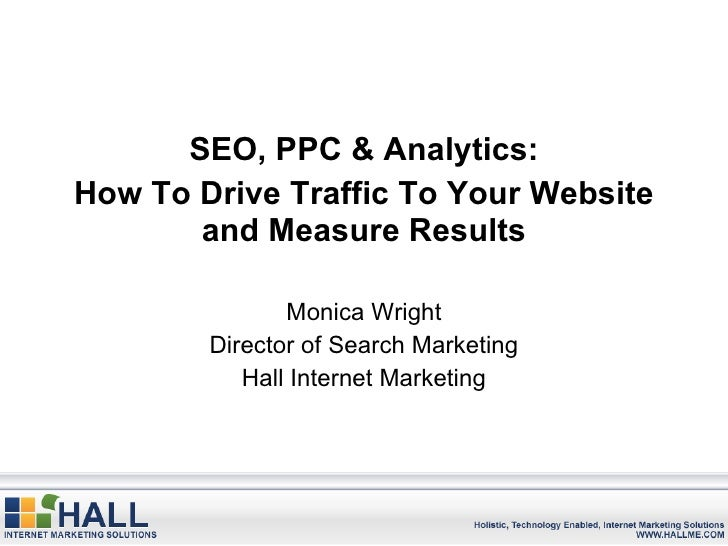 SEO, PPC & Analytics: How to Drive Traffic to Your Website and Measure Results