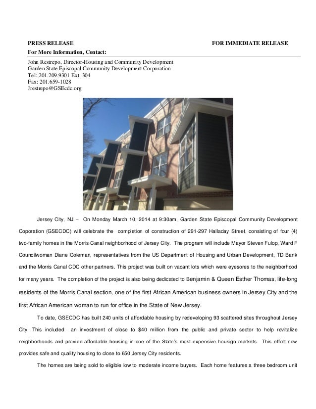 PRESS RELEASE  FOR IMMEDIATE RELEASE  For More Information, Contact: John Restrepo, Director-Housing and Community Develop...