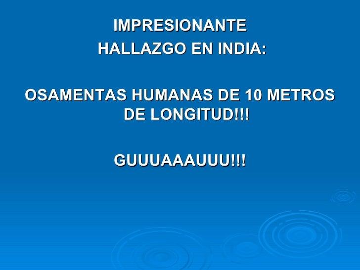 HALLAZGO IMPRESIONANTE!!!