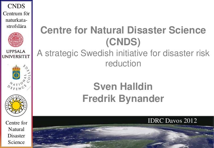 Centre for Natural Disaster Science (CNDS) – a strategic Swedish initiative for disaster risk reduction