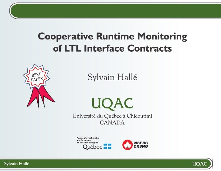 Cooperative Runtime Monitoring                   of LTL Interface Contracts                                  Sylvain Hallé...