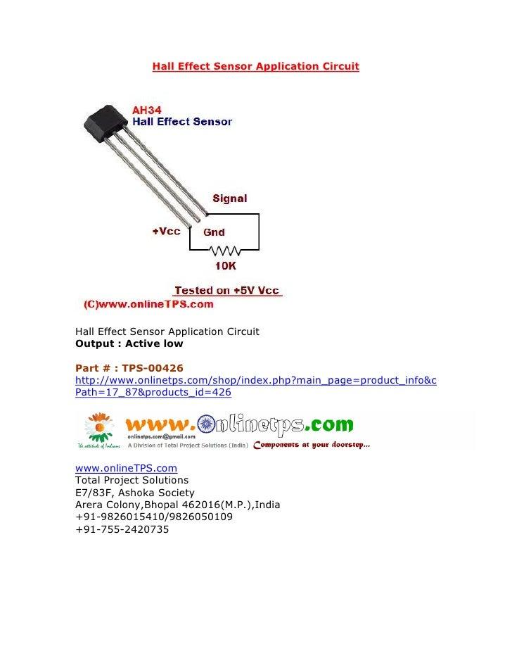 Hall Effect Sensor Application CircuitHall Effect Sensor Application CircuitOutput : Active lowPart # : TPS-00426http://ww...