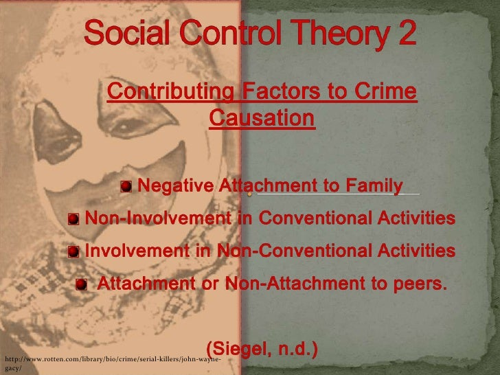 social control theory and serial killers A sociological perspective of serial  he explains that most of the serial killers  he also makes links between deviant behaviour and social control theory,.