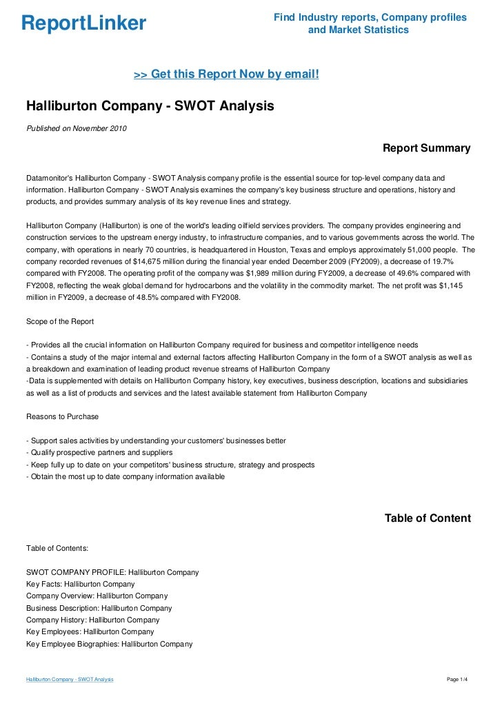 halliburton swot analysis Industry and competitor analysis of the most prominent frameworks available are porter's competitive framework and swot analysis halliburton has had.