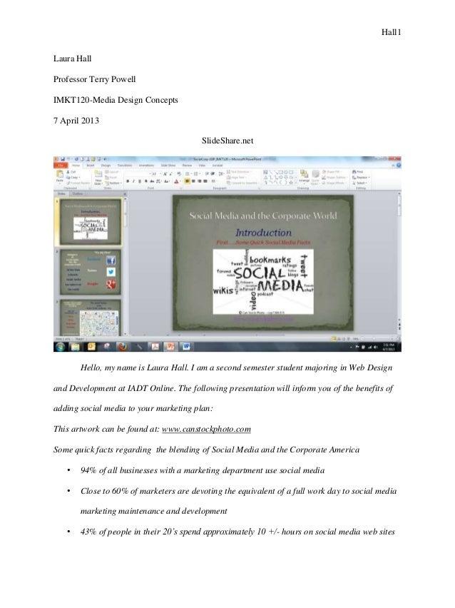 Hall1Laura HallProfessor Terry PowellIMKT120-Media Design Concepts7 April 2013                                        Slid...