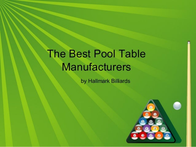 The best pool table manufacturers - Best billiard table manufacturers ...