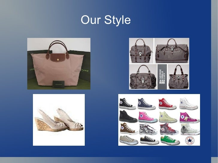 Our Style