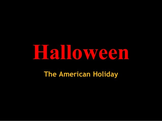 Halloween The American Holiday