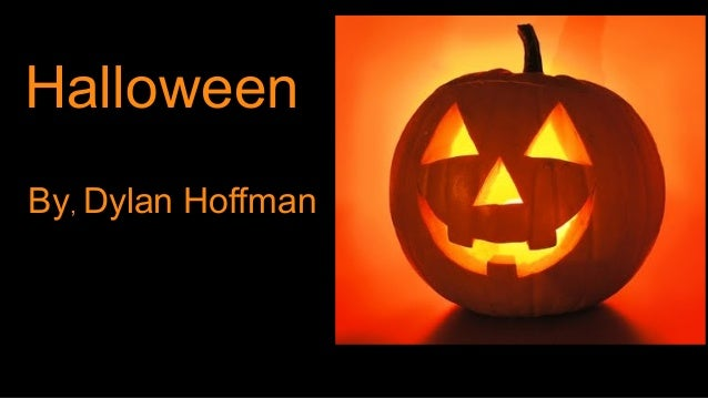 Halloween By, Dylan Hoffman