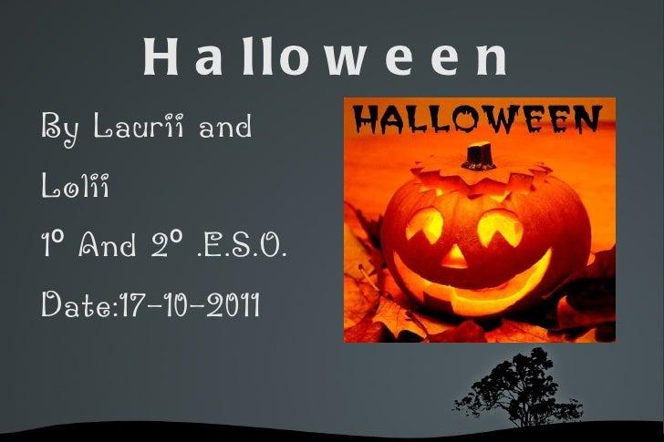 Halloween <ul><li>By Laurii and