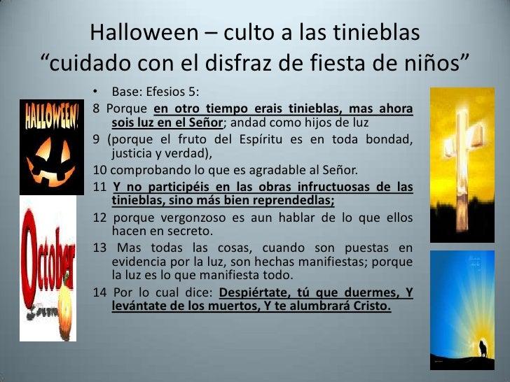 """Halloween – culto a las tinieblas""""cuidado con el disfraz de fiesta de niños""""<br />Base: Efesios 5:<br />8 Porque en otro t..."""