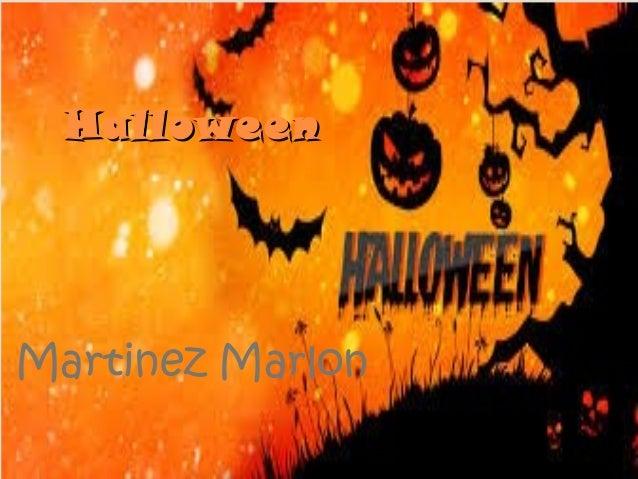 HHaalllloowweeeenn  Martinez Marlon