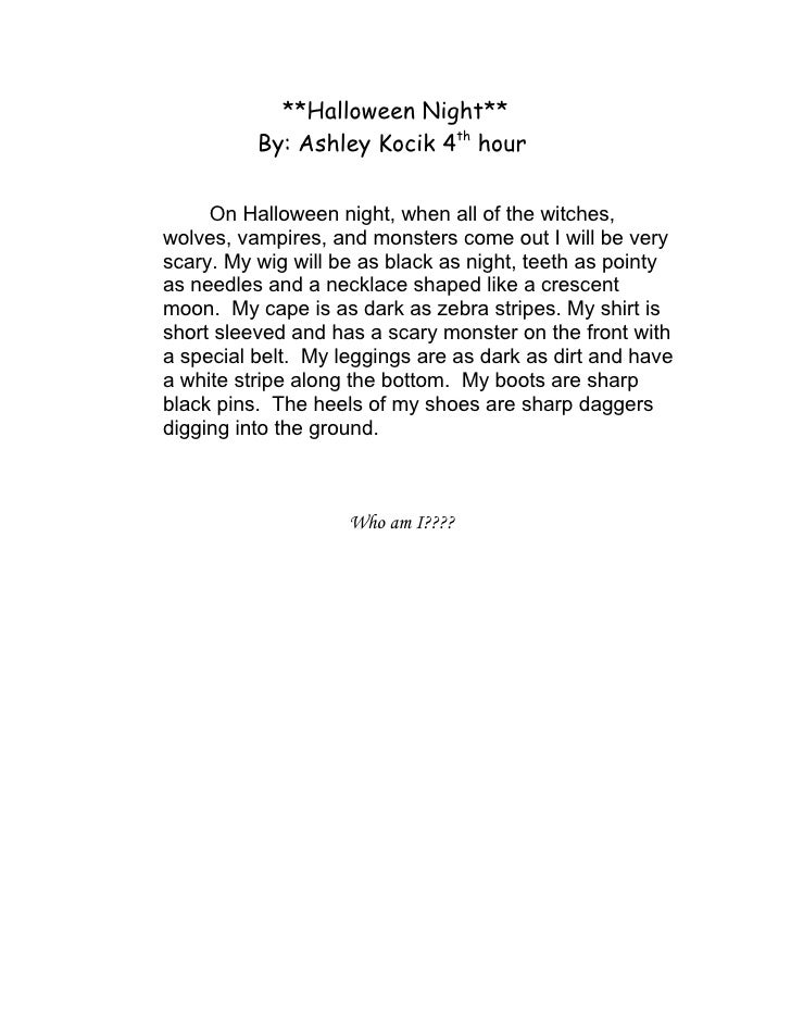 **Halloween Night**           By: Ashley Kocik 4th hour       On Halloween night, when all of the witches, wolves, vampire...