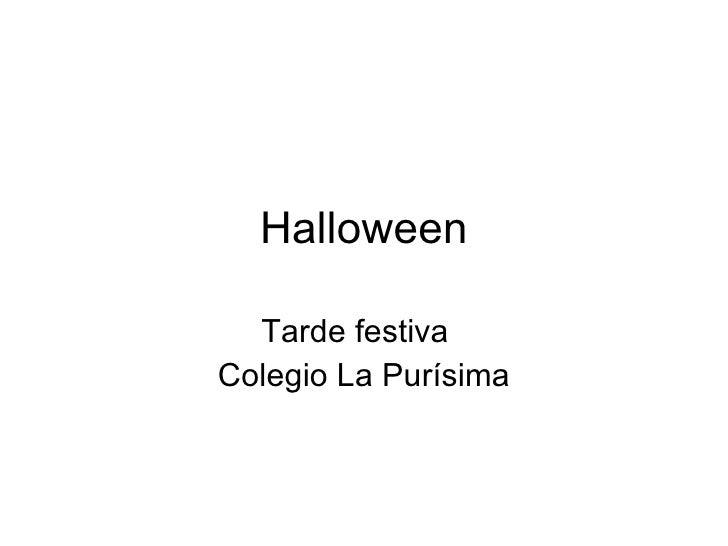 Halloween Tarde festiva  Colegio La Purísima