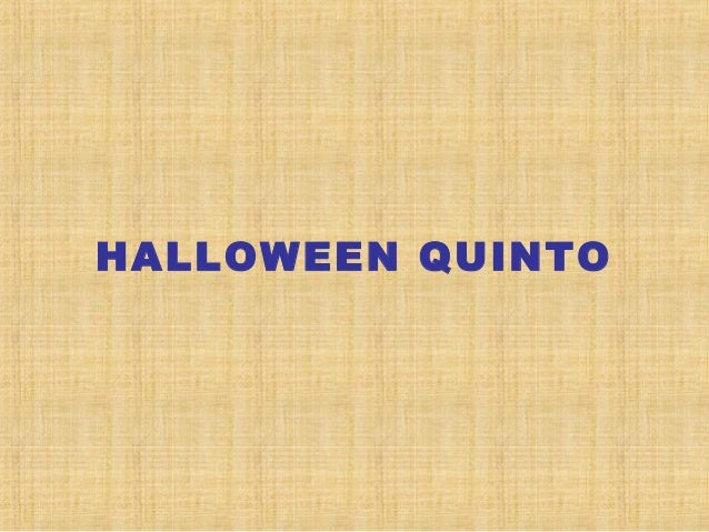 HALLOWEEN QUINTO