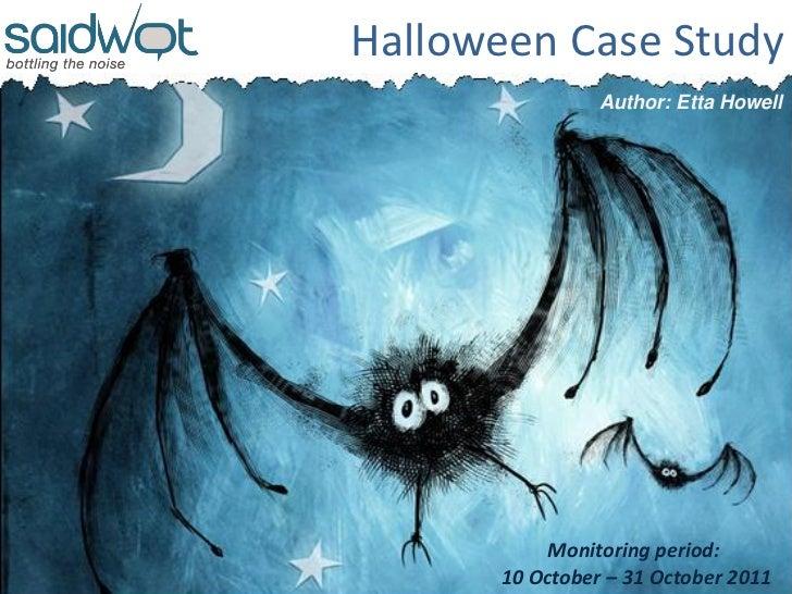 Halloween Case Study
