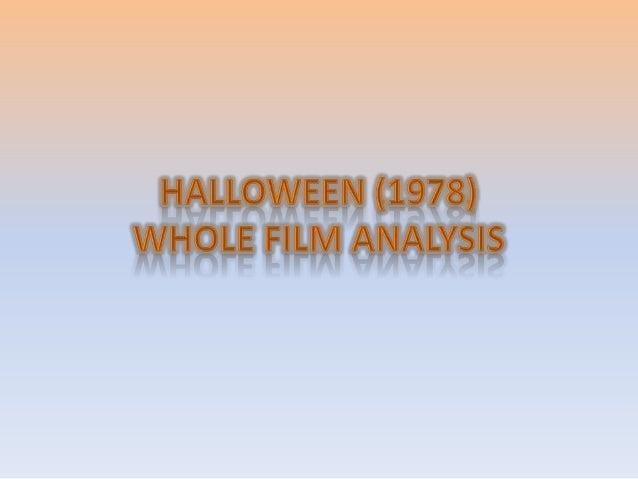 Halloween whole film analysis