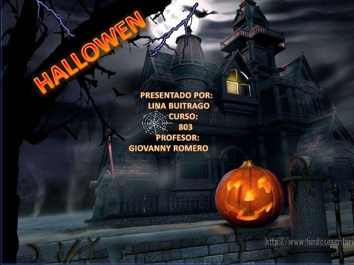 Halloween o Noche de Brujas es unafiesta que se celebra principalmente enEstados Unidos , Norte de México, y algunasprovin...