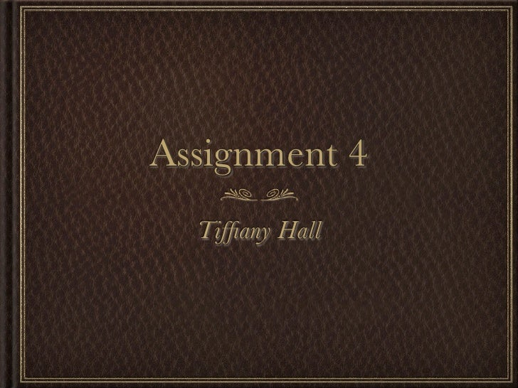 Hall tiffiany assigment4_